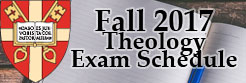 Fall 2017 Theology Exam Schedule